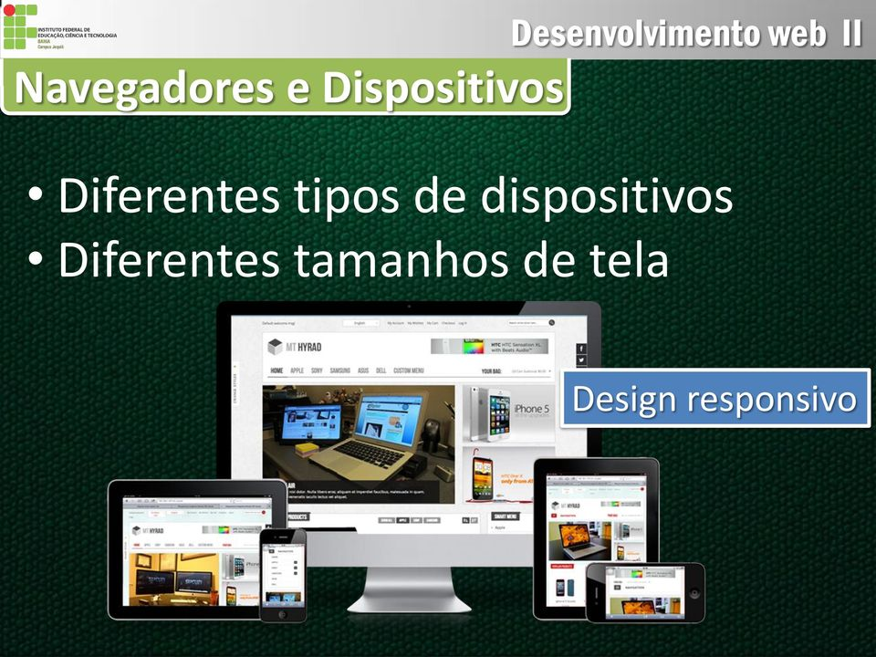 dispositivos Diferentes