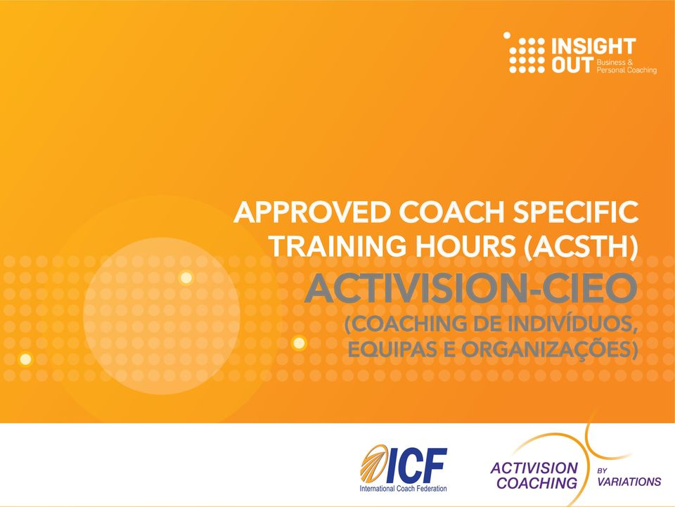 ACTIVISION-CIEO (COACHING