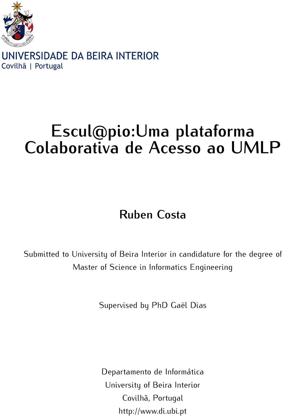 Science in Informatics Engineering Supervised by PhD Gaël Dias Departamento