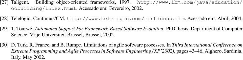 PhD thesis, Department of Computer Science, Vrije Universiteit Brussel, Brussel, 2002. [30] D. Turk, R. France, and B. Rumpe.