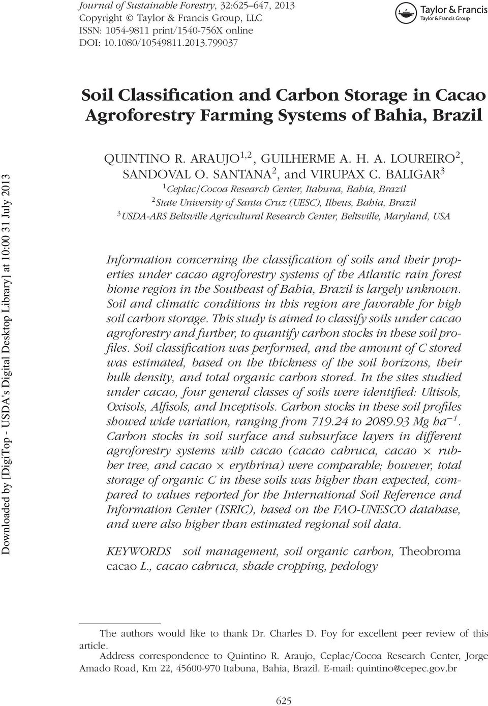 BALIGAR 3 1 Ceplac/Cocoa Research Center, Itabuna, Bahia, Brazil 2 State University of Santa Cruz (UESC), Ilheus, Bahia, Brazil 3 USDA-ARS Beltsville Agricultural Research Center, Beltsville,