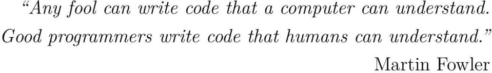Good programmers write code