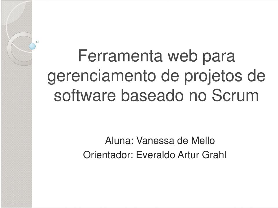 software baseado no Scrum Aluna:
