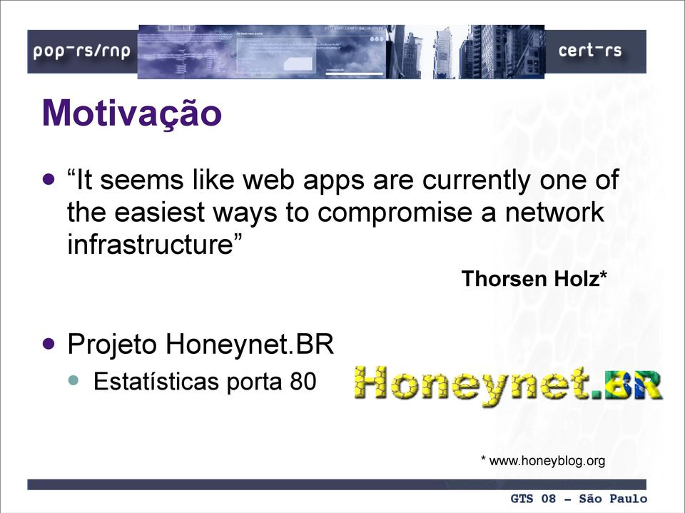 network infrastructure Thorsen Holz* Projeto