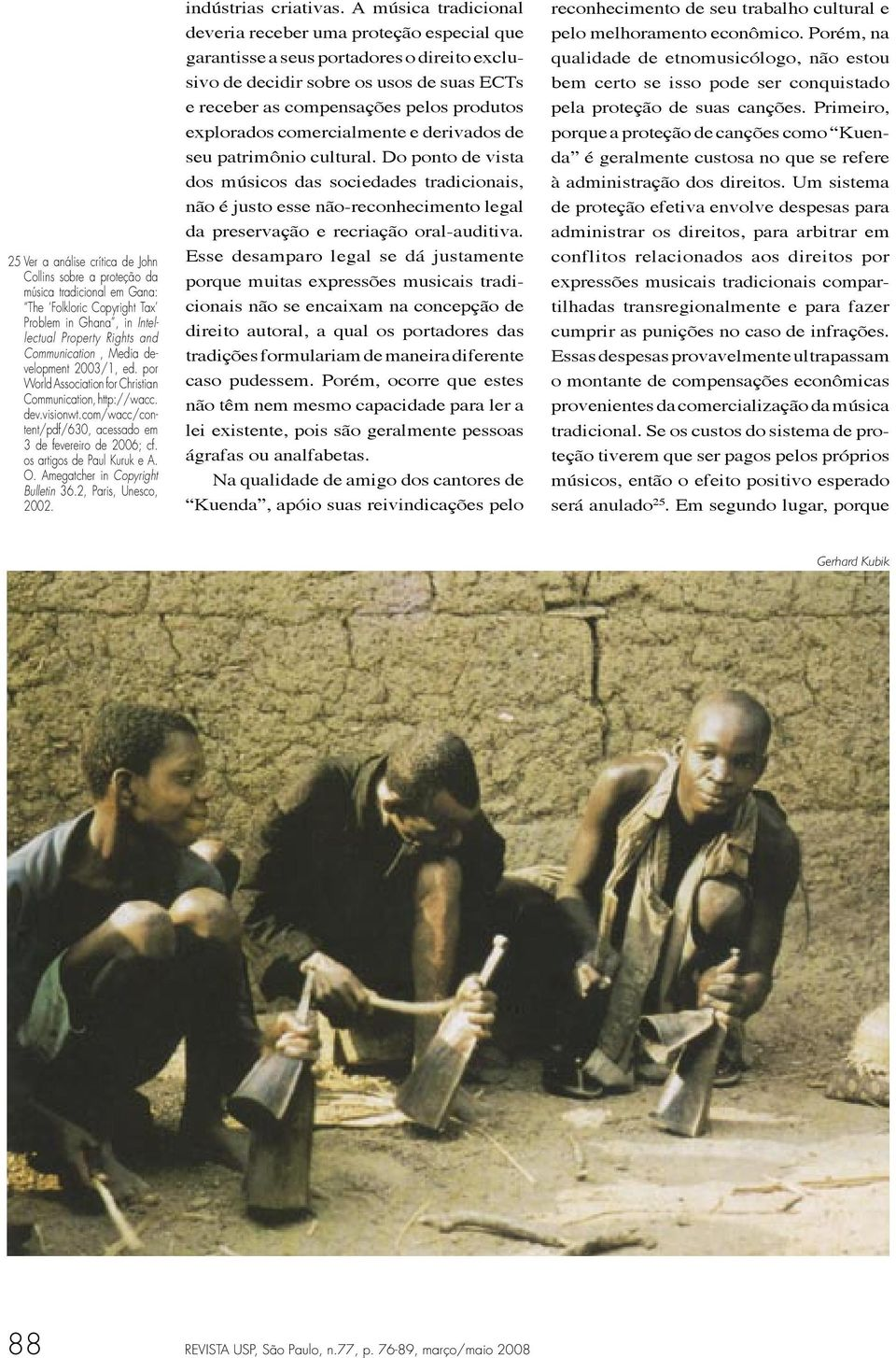 Amegatcher in Copyright Bulletin 36.2, Paris, Unesco, 2002. indústrias criativas.