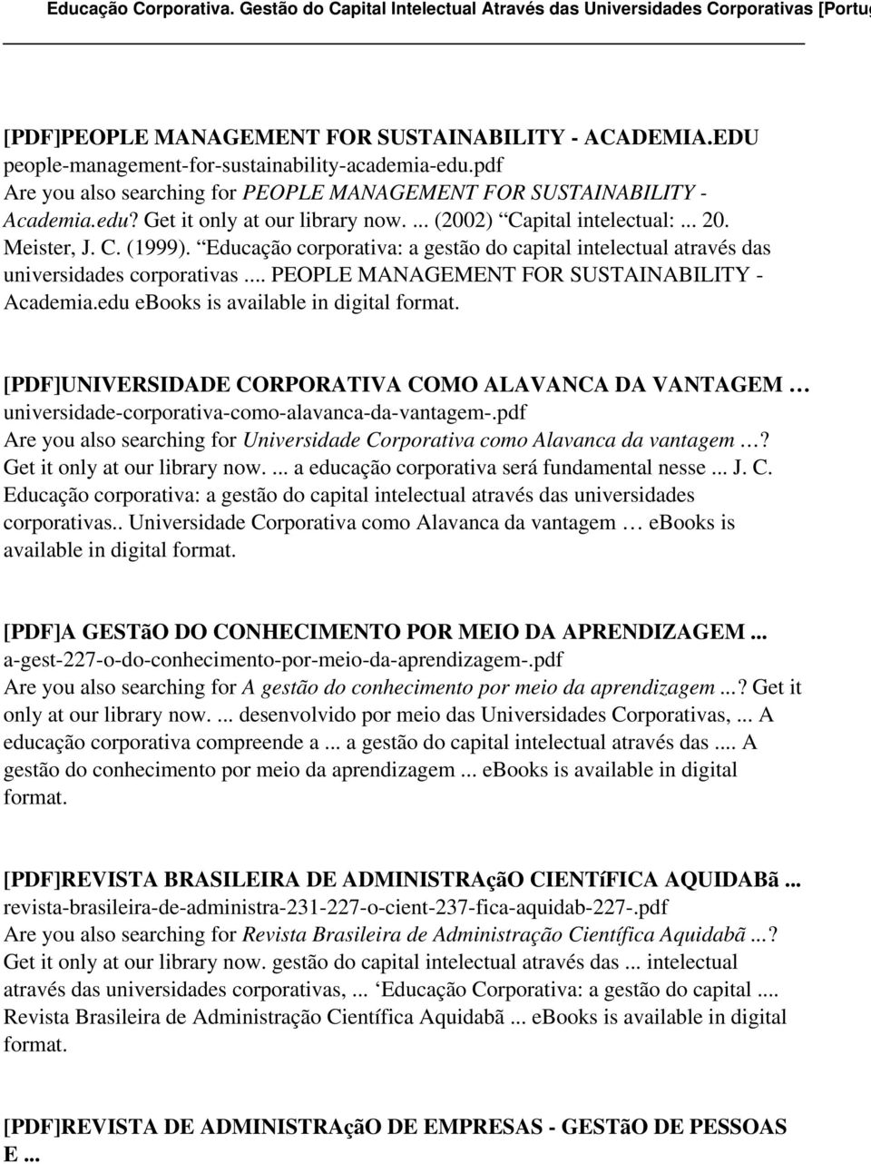 .. PEOPLE MANAGEMENT FOR SUSTAINABILITY - Academia.edu ebooks is [PDF]UNIVERSIDADE CORPORATIVA COMO ALAVANCA DA VANTAGEM universidade-corporativa-como-alavanca-da-vantagem-.