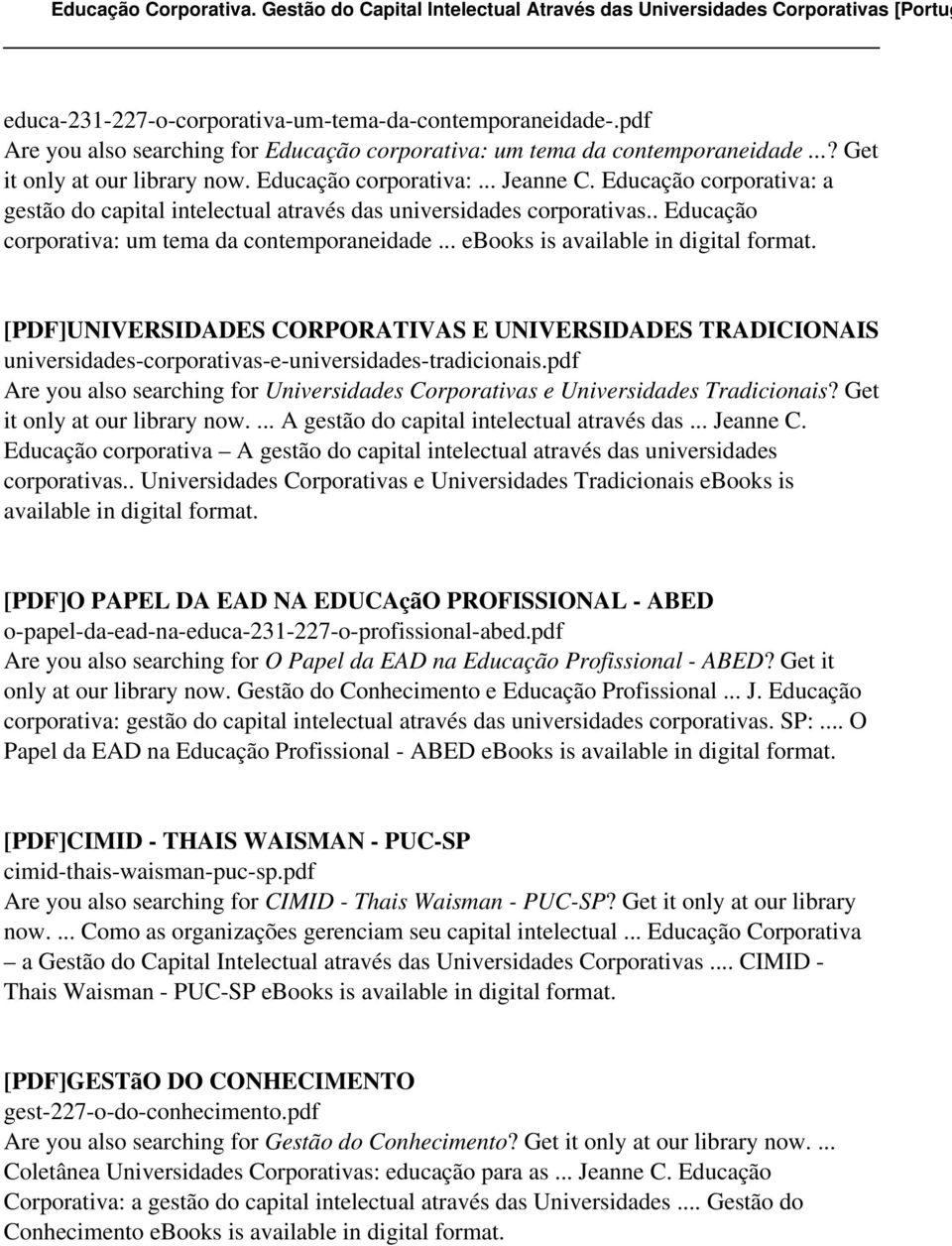 .. ebooks is [PDF]UNIVERSIDADES CORPORATIVAS E UNIVERSIDADES TRADICIONAIS universidades-corporativas-e-universidades-tradicionais.