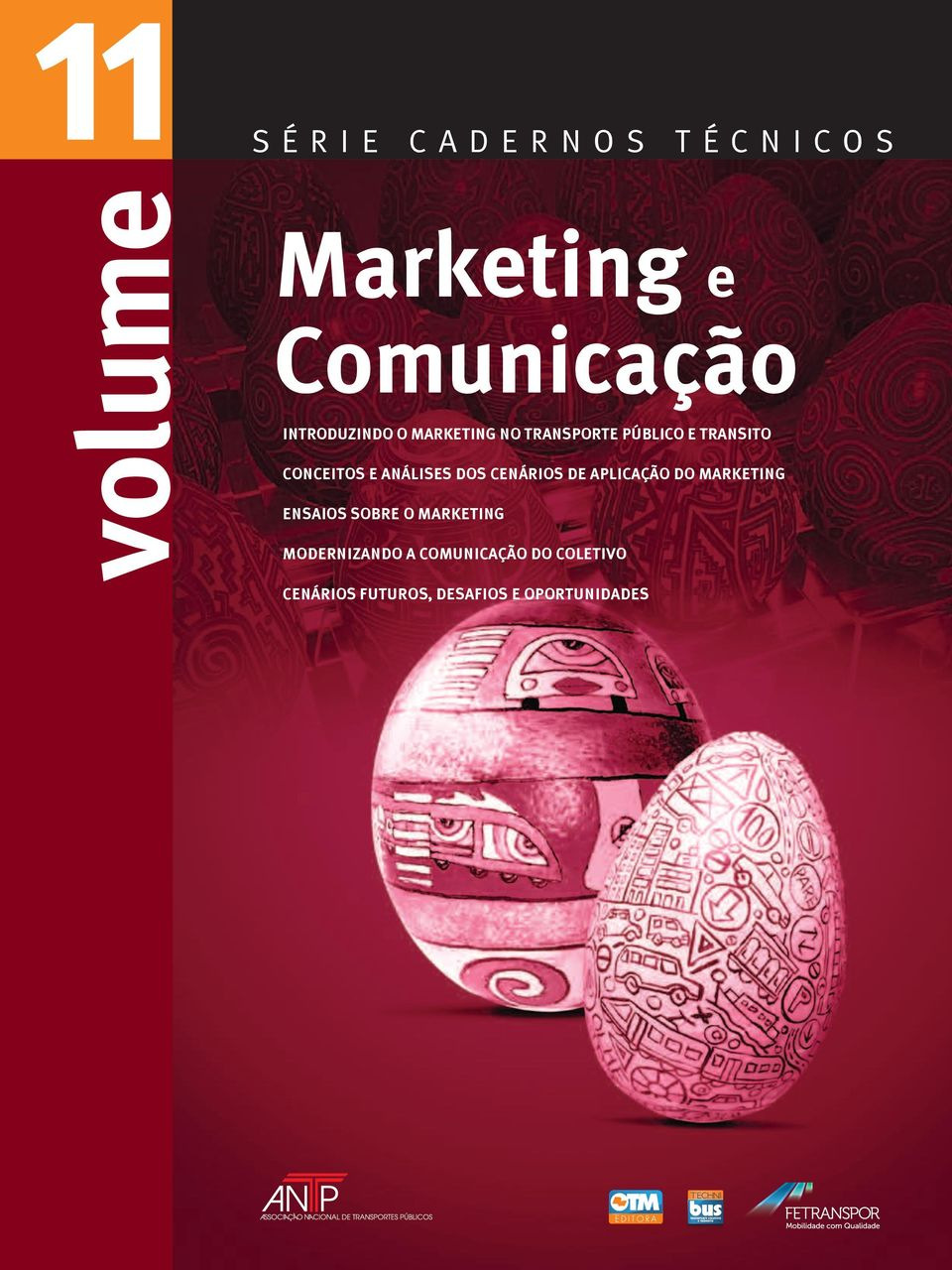 Marketing Ensaios sobre o Marketing modernizando a comunicação do coletivo Cenários