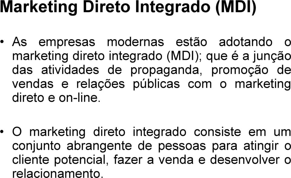 públicas com o marketing direto e on-line.