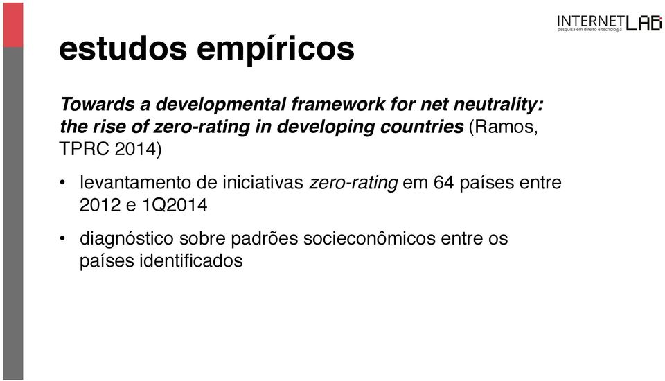 zero-rating in developing countries (Ramos, TPRC 2014)!