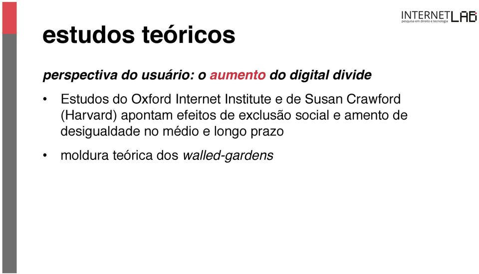 Estudos do Oxford Internet Institute e de Susan Crawford