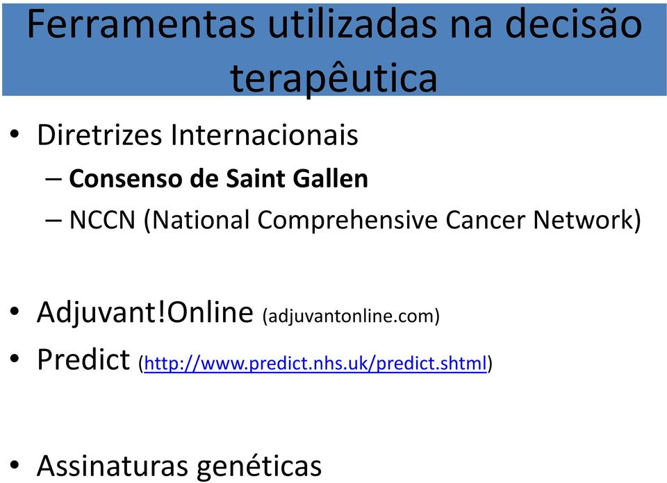 Comprehensive Cancer Network) Adjuvant!Online (adjuvantonline.