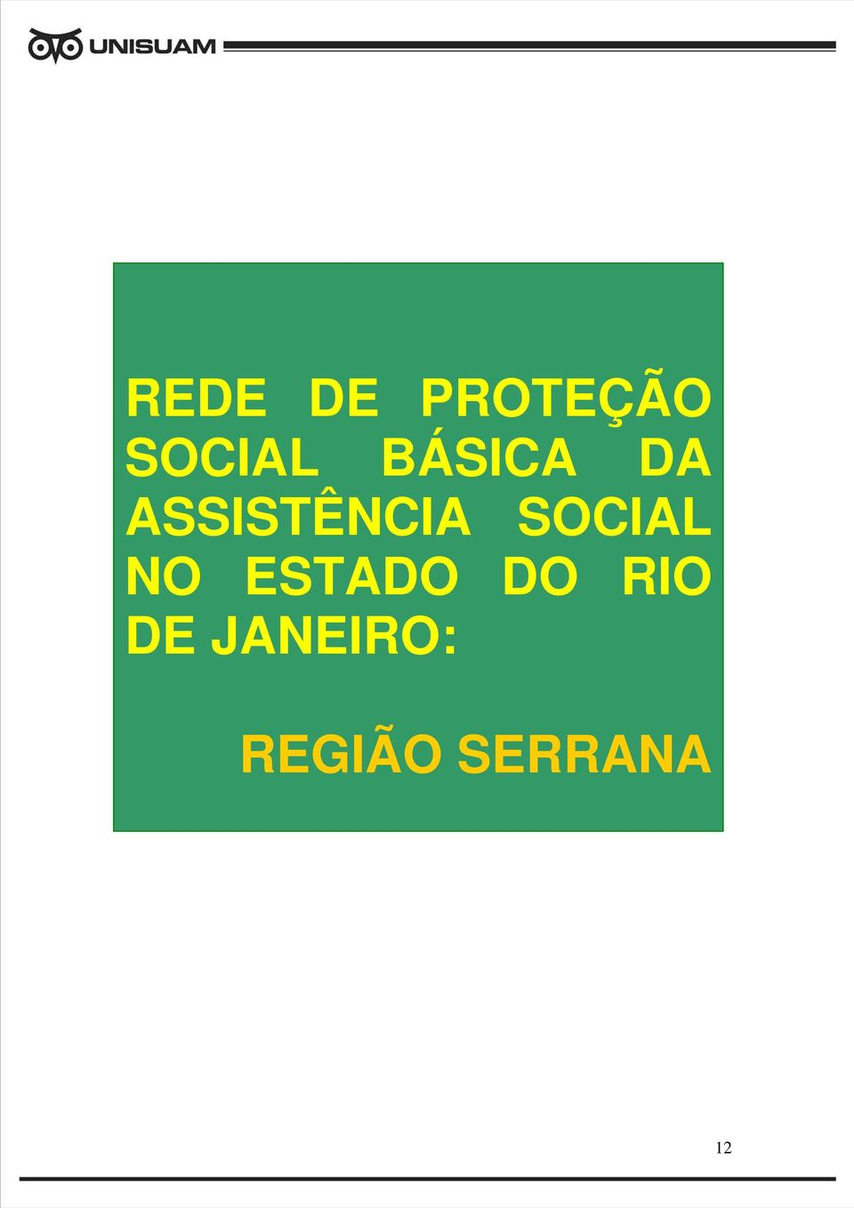 SOCIAL NO ESTADO DO RIO