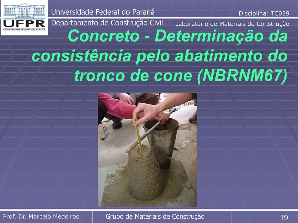 do tronco de cone (NBRNM67)