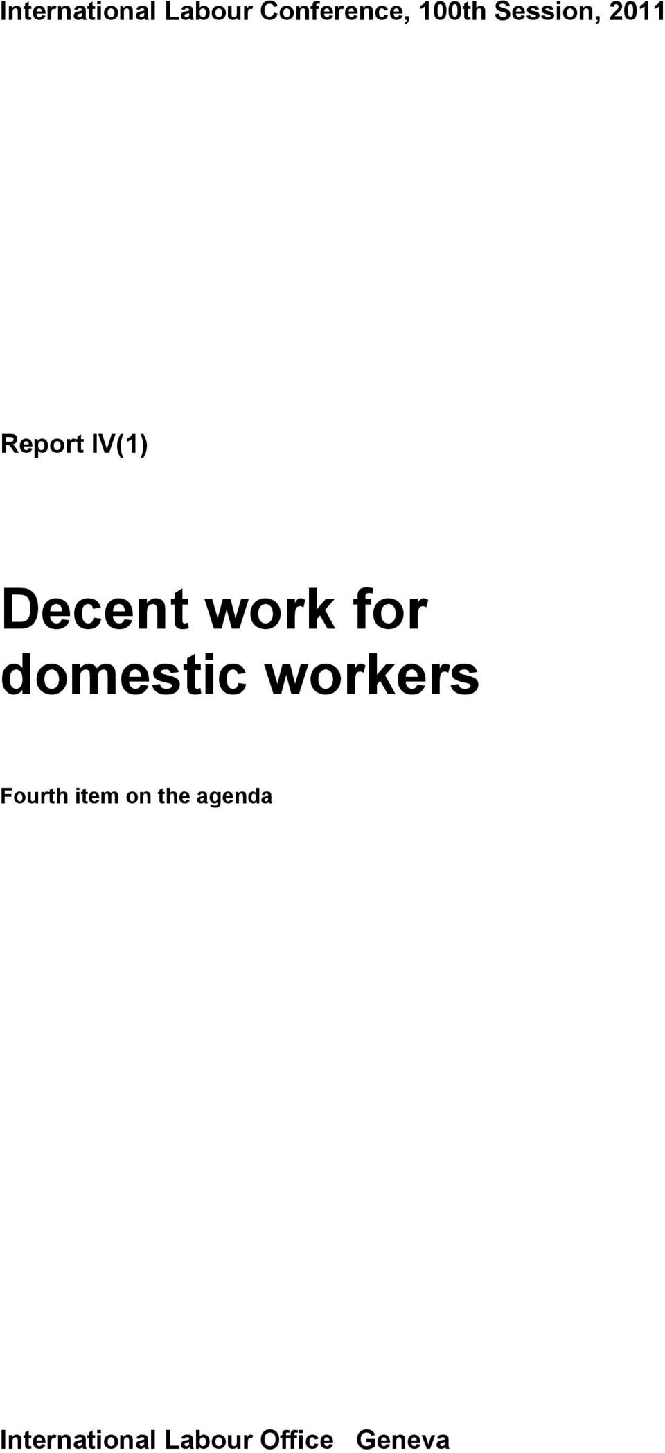 for domestic workers Fourth item on the