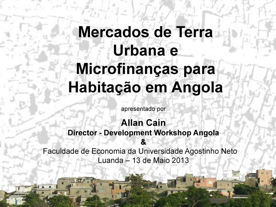 Workshop Angola & Faculdade de Economia da Universidade