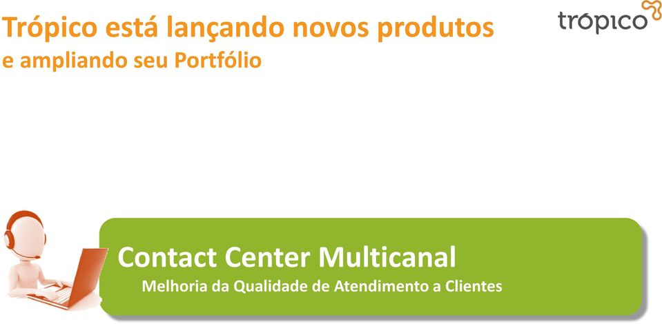Portfólio Contact Center