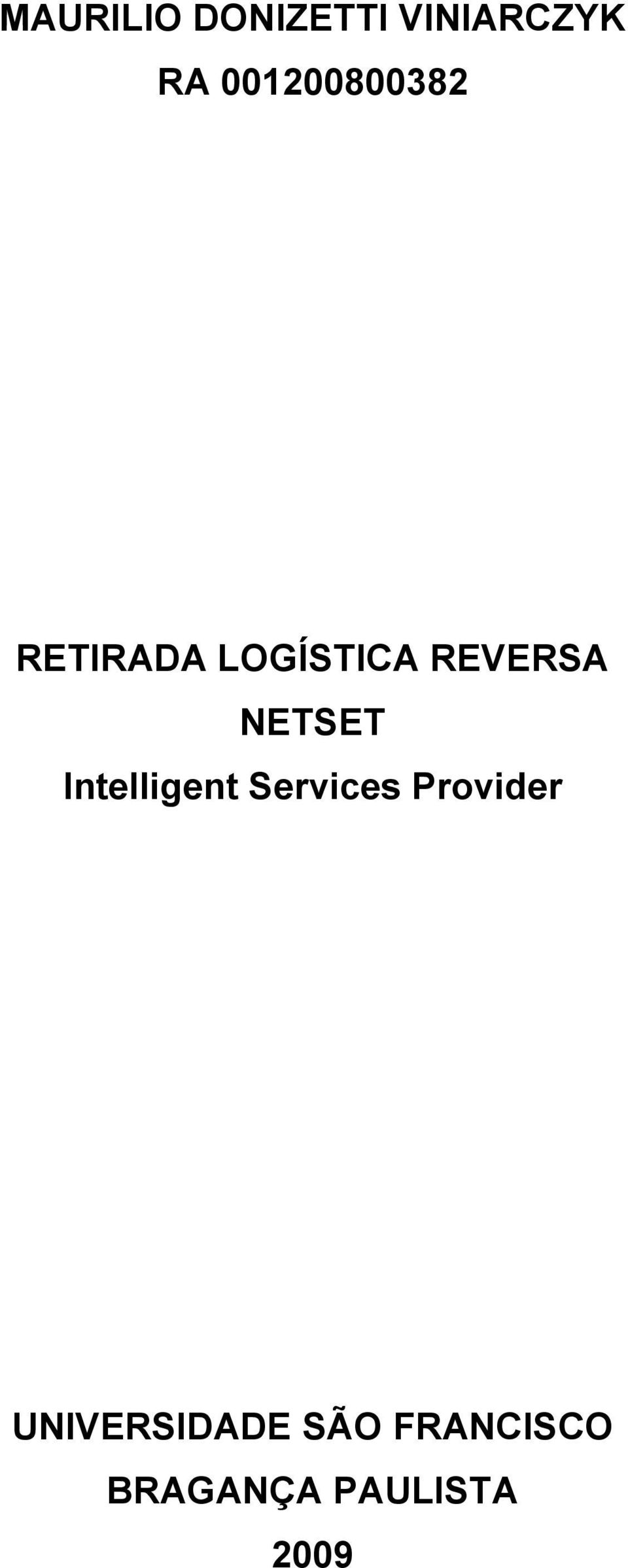 NETSET Intelligent Services Provider