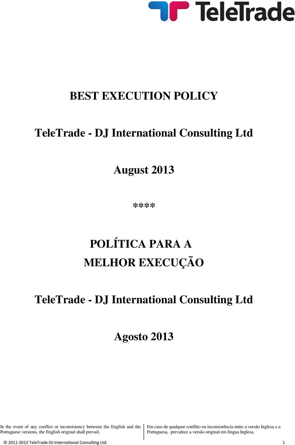 EXECUÇÃO TeleTrade - DJ International Consulting Ltd