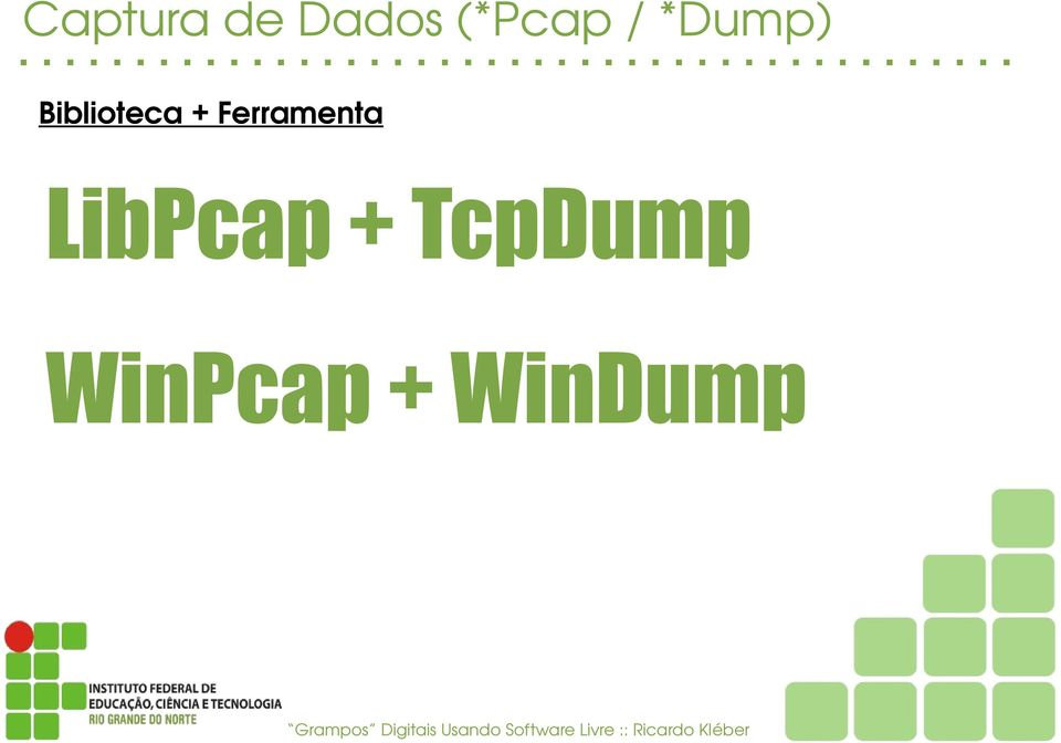 TcpDump WinPcap + WinDump Grampos