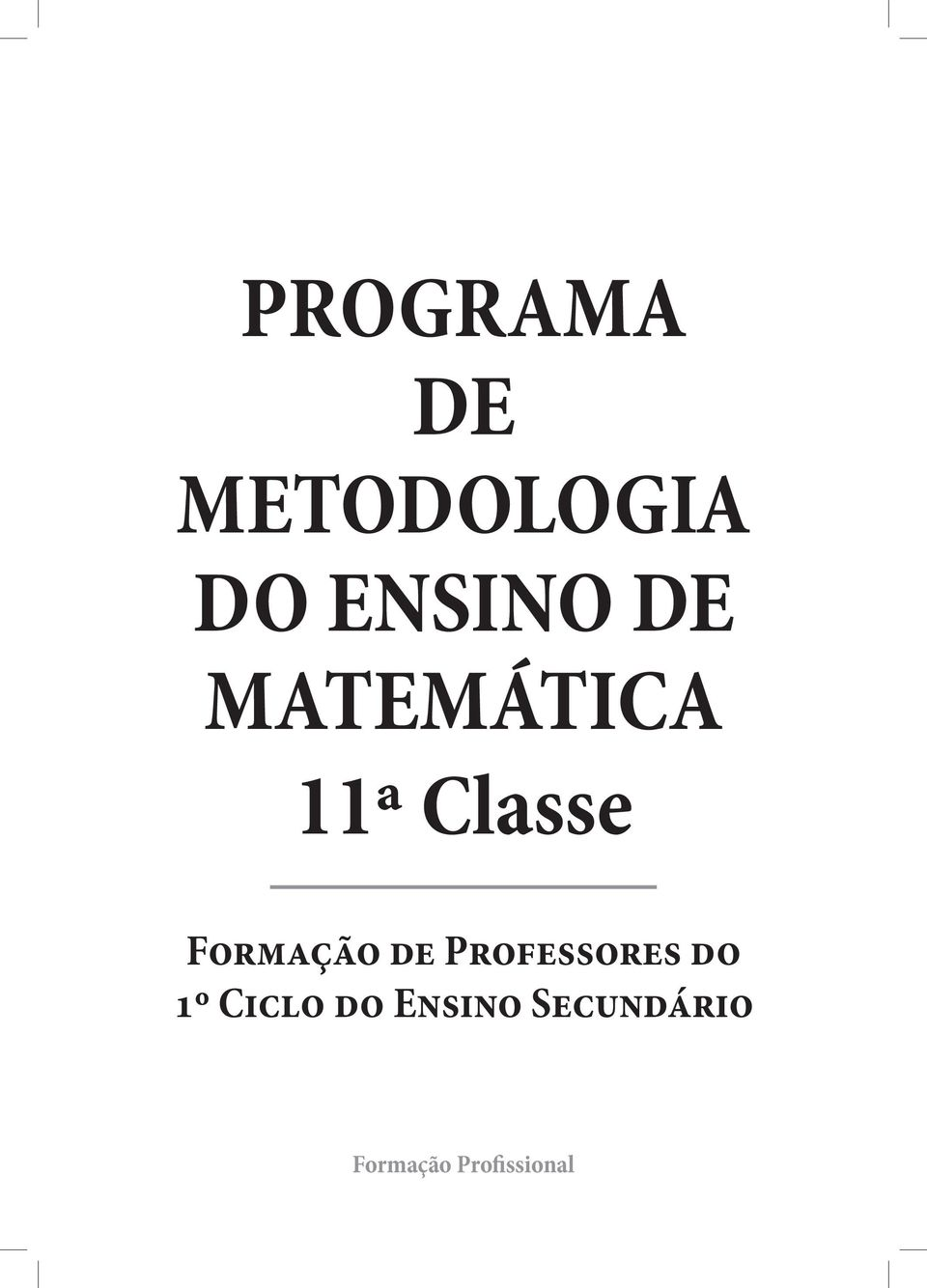 de Professores do 1º Ciclo do