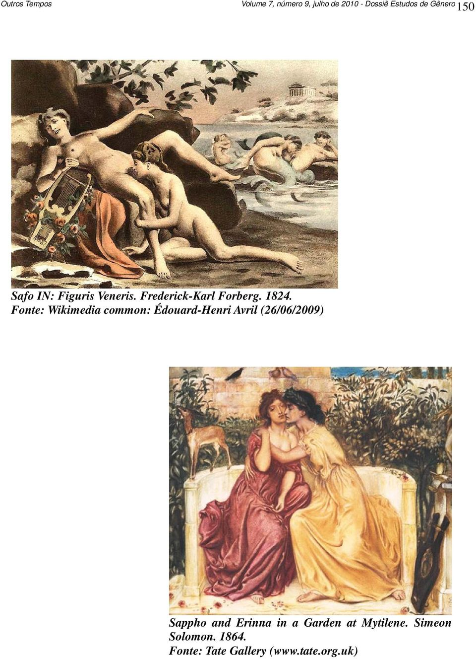 Fonte: Wikimedia common: Édouard-Henri Avril (26/06/2009) Sappho and
