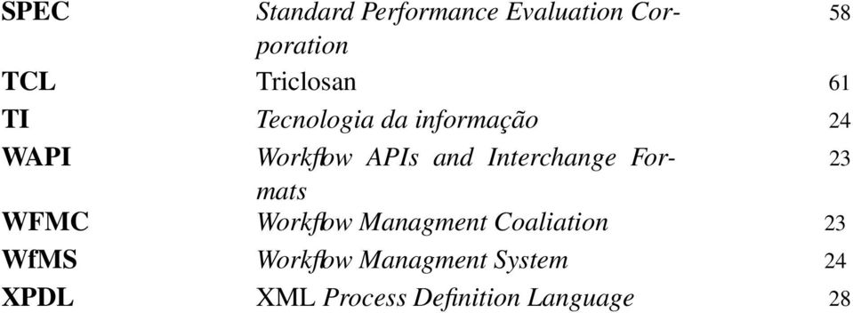 and Interchange Formats 23 WFMC Workflow Managment Coaliation 23