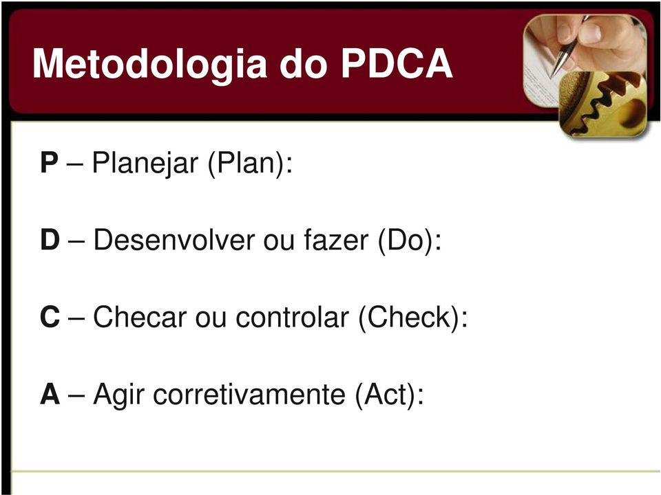 (Do): C Checar ou controlar