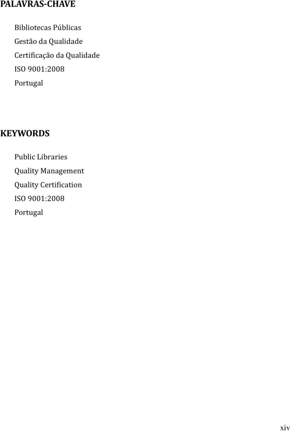 Portugal KEYWORDS Public Libraries Quality
