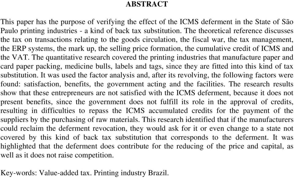 cumulative credit of ICMS and the VAT.