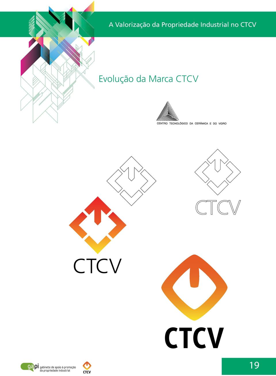 Industrial no CTCV