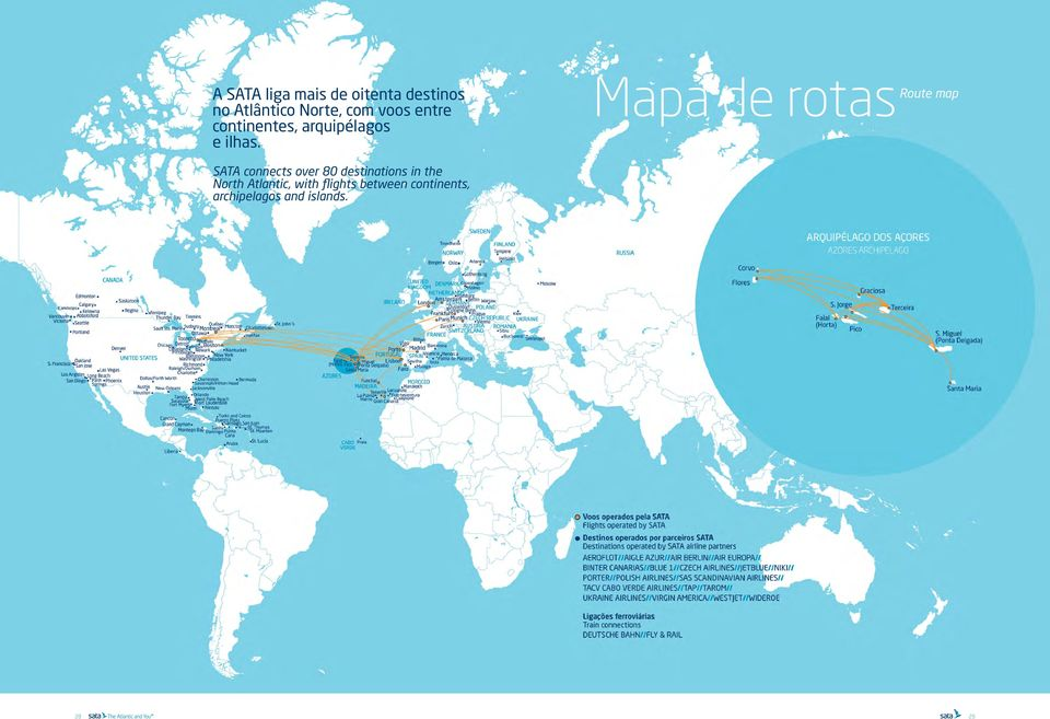 SATA connects over 80 destinations in the North Atlantic, with