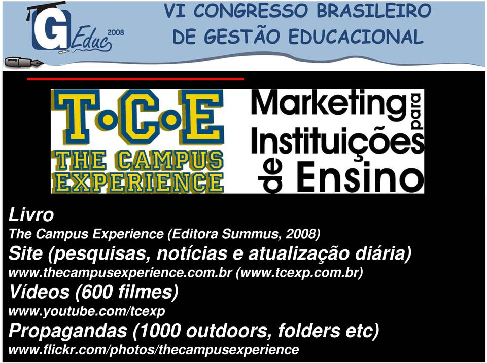 tcexp.com.br) Vídeos (600 filmes) www.youtube.