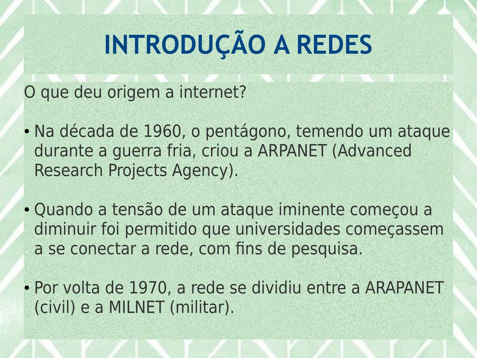 Research Projects Agency).