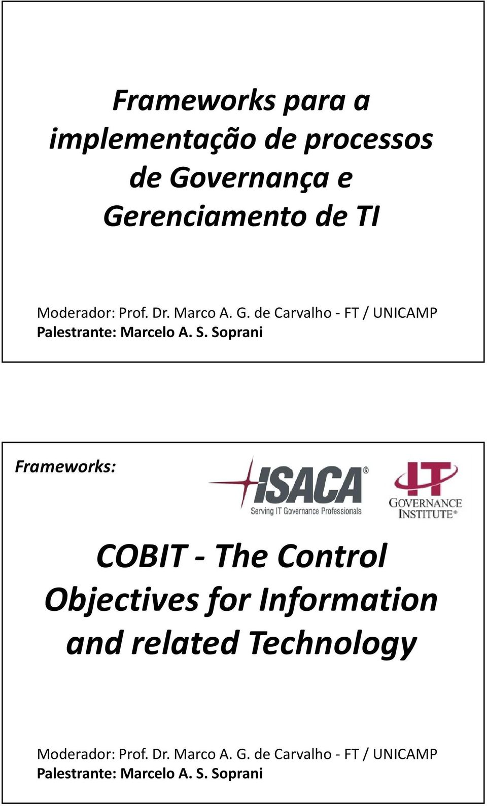 de TI Frameworks: COBIT -The Control