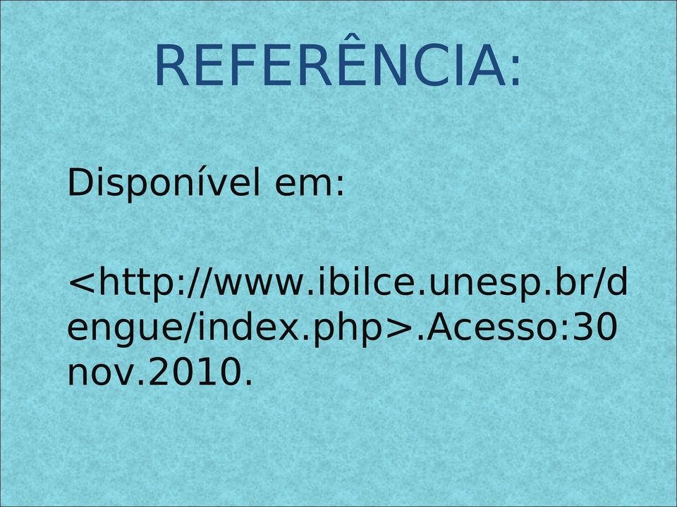 unesp.br/d engue/index.
