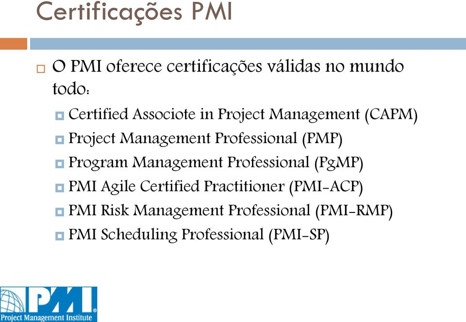 Program Management Professional (PgMP) PMI Agile Certified Practitioner