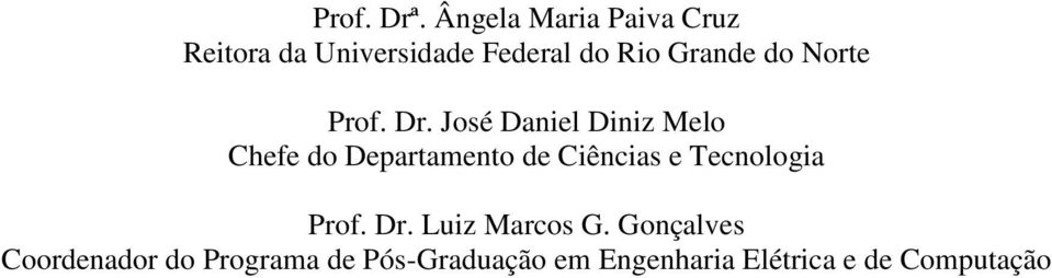 do Norte Prof. Dr.