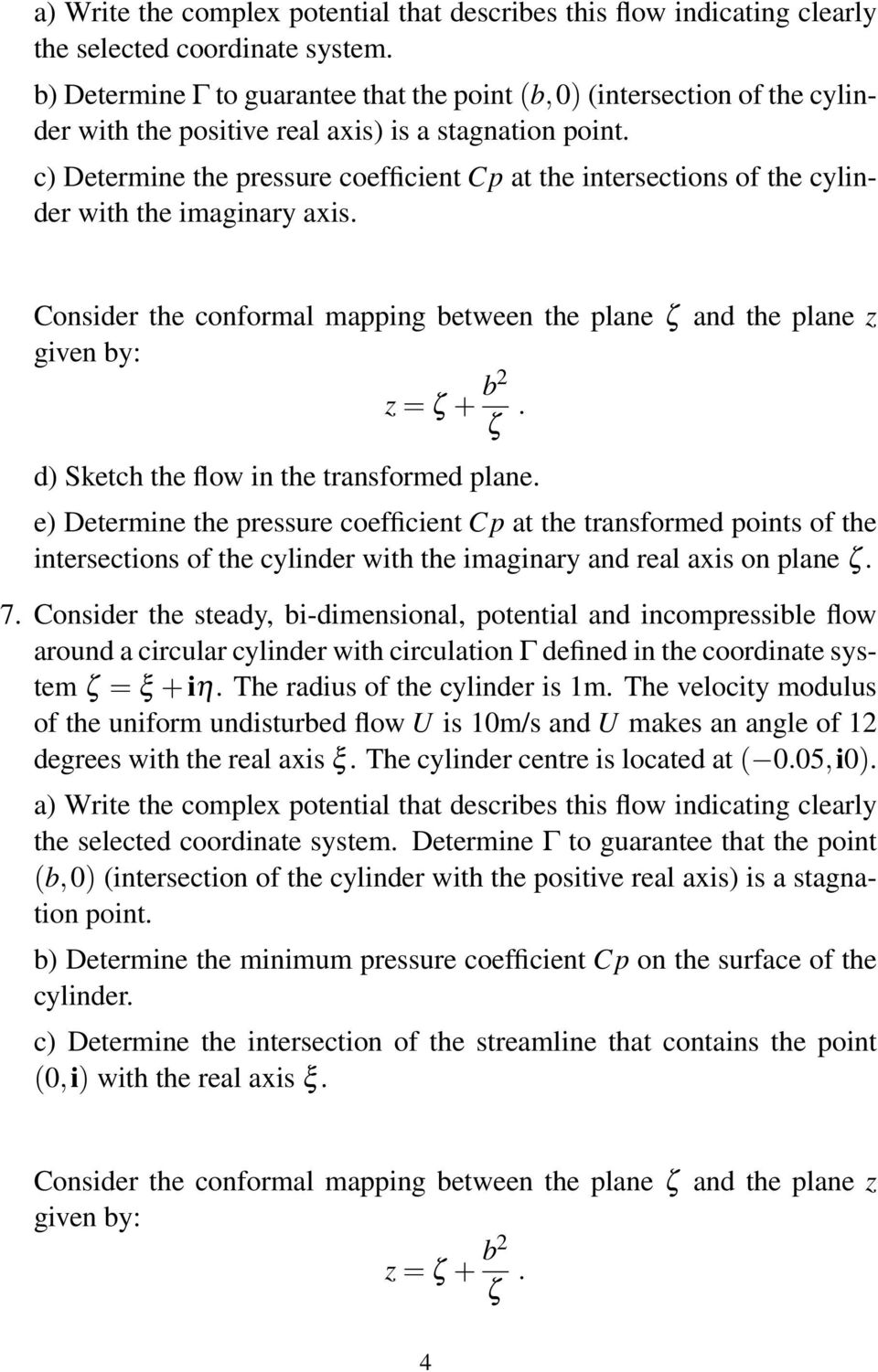 c) Determine the pressure coefficient Cp at the intersections of the cylinder with the imaginary axis.
