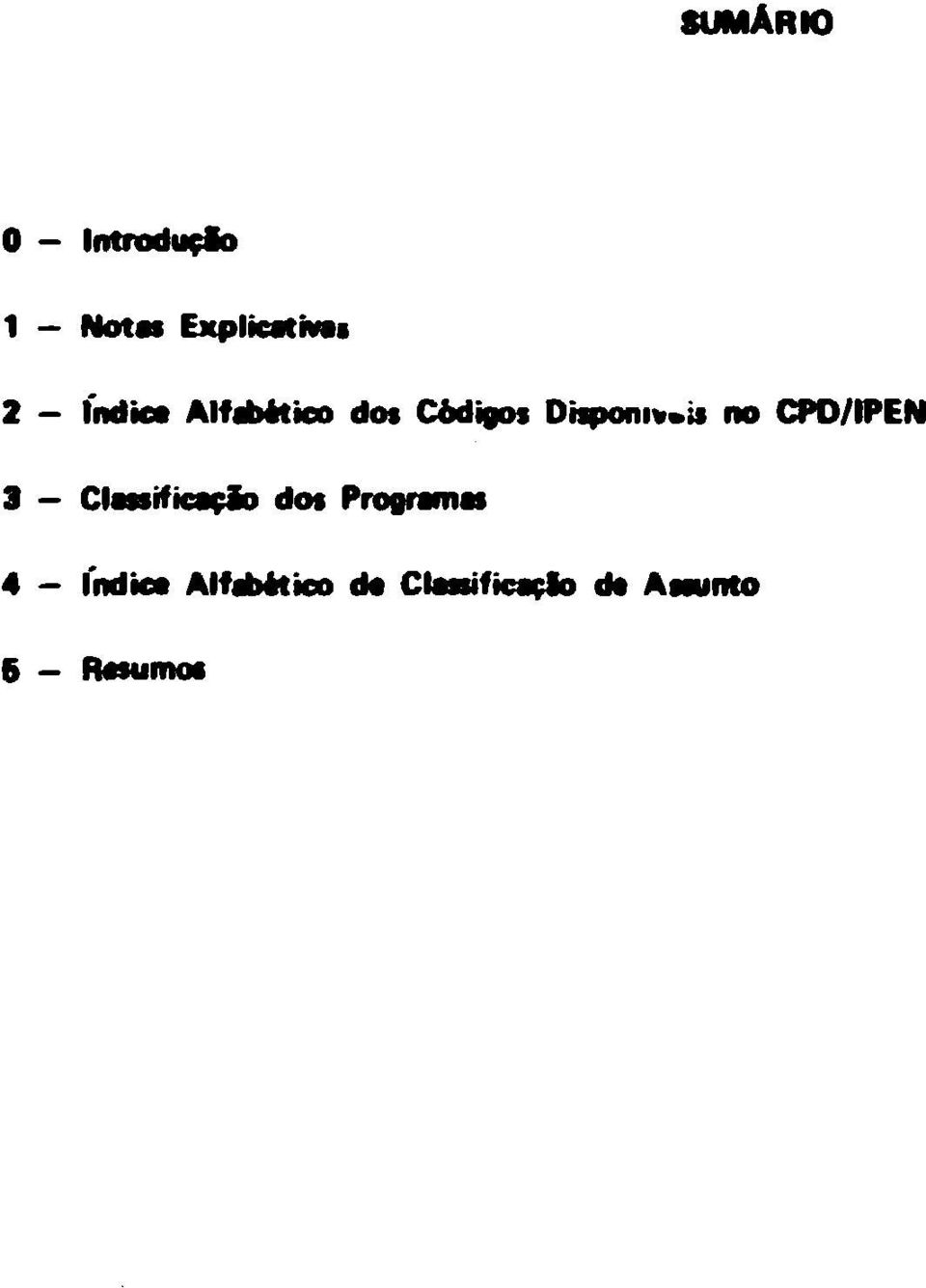ss no CPD/IPEN 3 Classificacio dos Programas