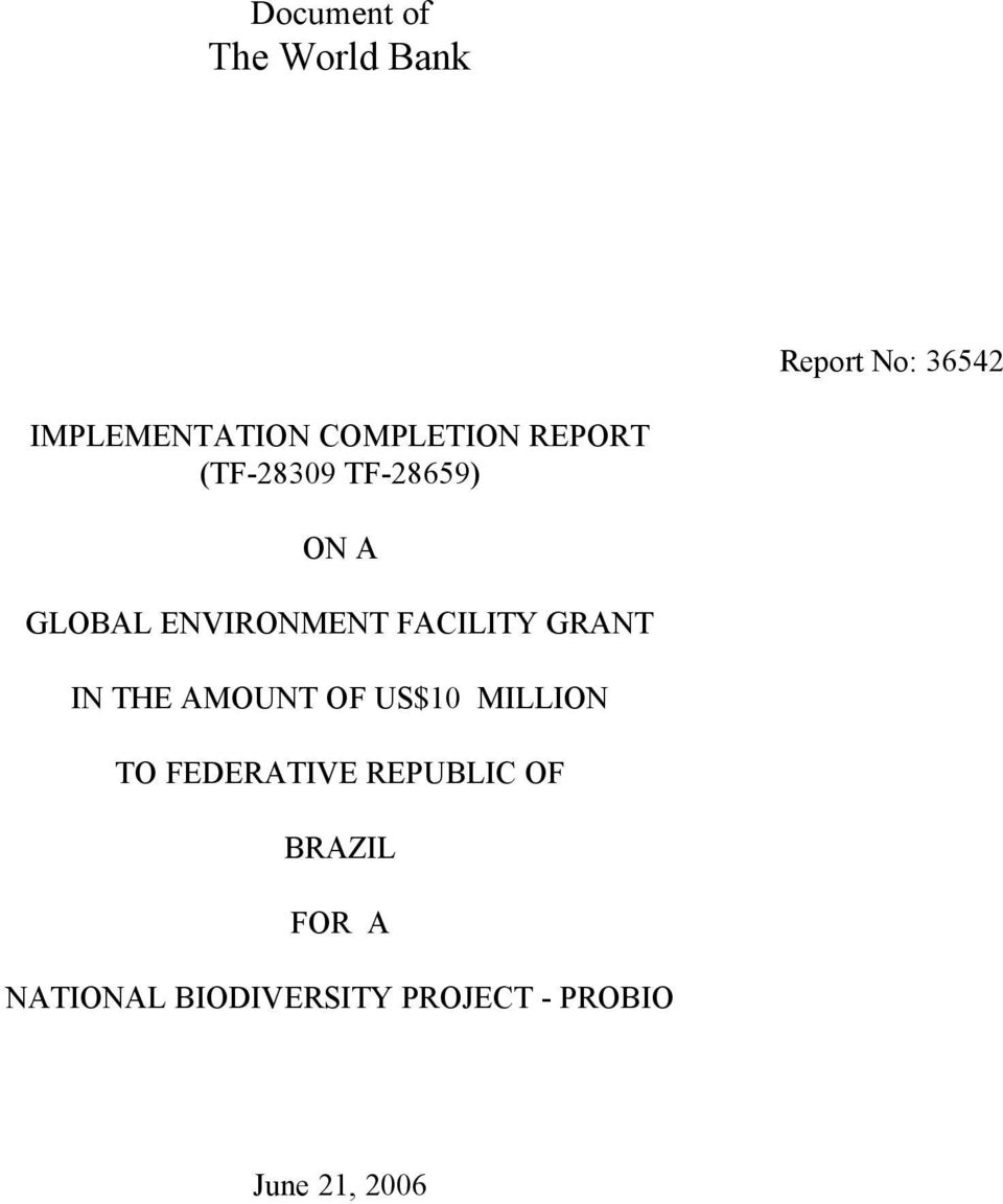 FACILITY GRANT IN THE AMOUNT OF US$10 MILLION TO FEDERATIVE