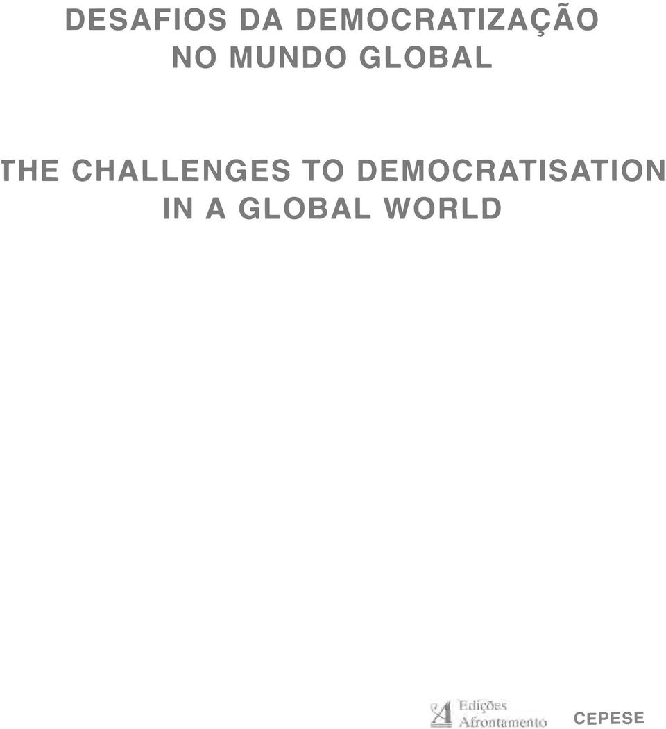DEMOCRATISATION ln A GLOBAL