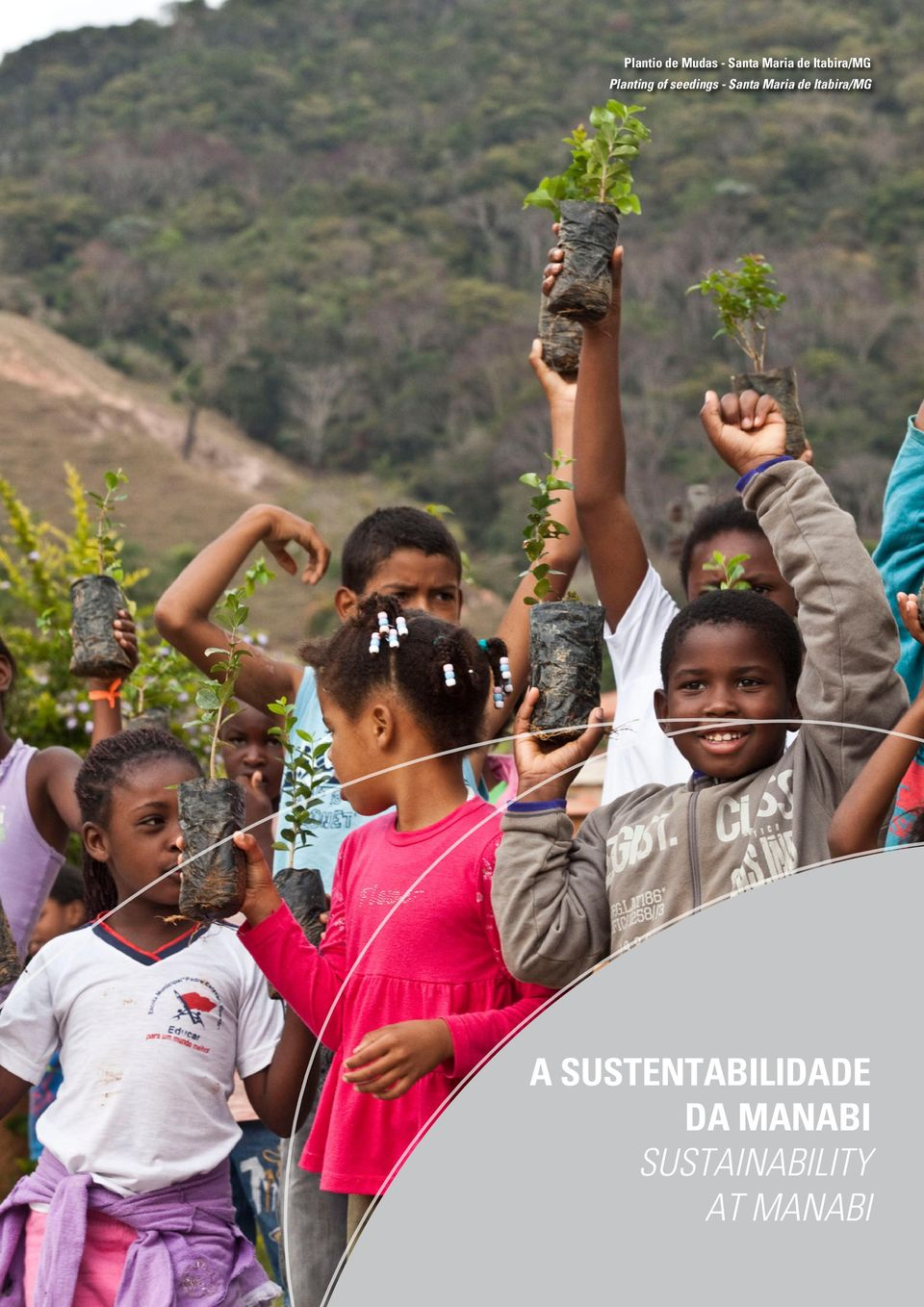 a sustentabilidade da manabi SUSTAINABILITY AT