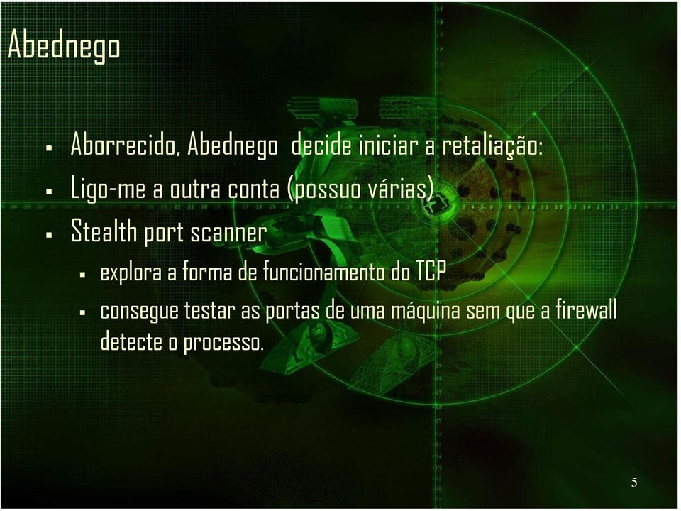 explora a forma de funcionamento do TCP consegue testar as