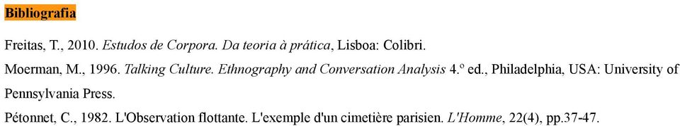 Ethnography and Conversation Analysis 4.º ed.