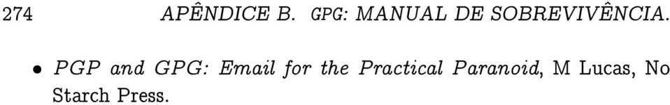 PGP and GPG: Email for the