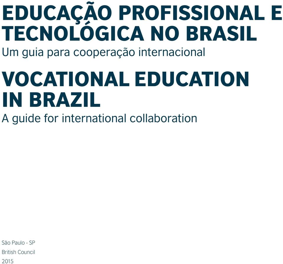 Vocational Education in Brazil A guide for