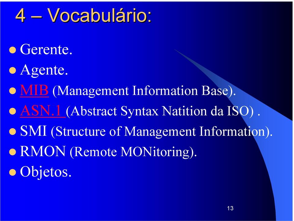 1 (Abstract Syntax Natition da ISO).