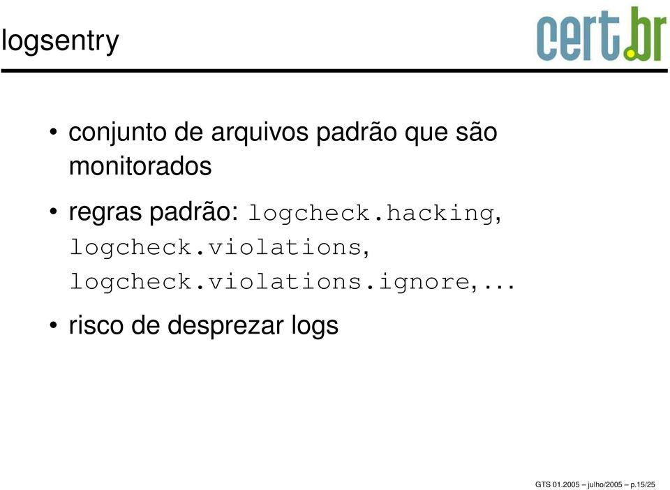 hacking, logcheck.violations, logcheck.violations.ignore,.