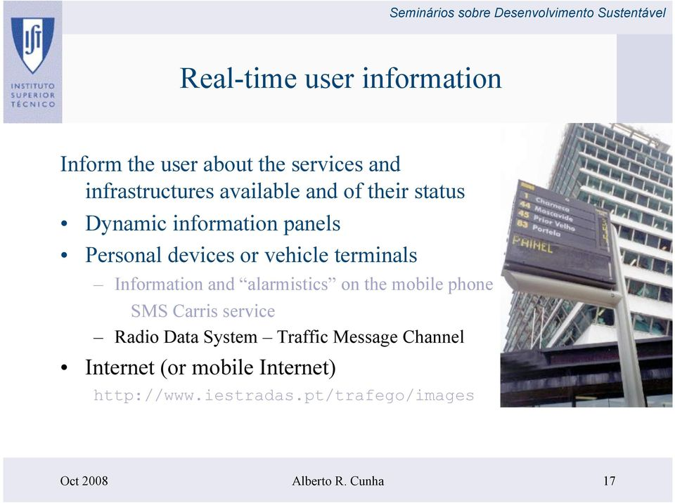 and alarmistics on the mobile phone SMS Carris service Radio Data System Traffic Message